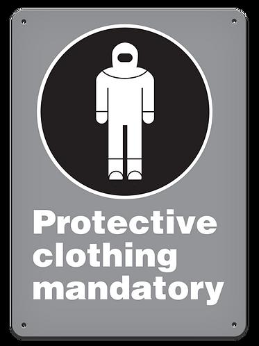 MANDATORY - Protective Clothing Mandatory