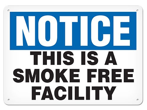 NOTICE - This Is A Smoke Free Facility