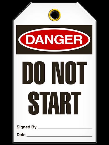 DANGER - Do Not Start