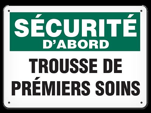 SÉCURITÉ D'ABORD - Trousse de prémiers soins Safety Sign