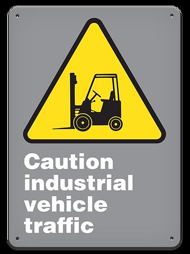 CAUTION - Caution Industrial Vehicle Traffic