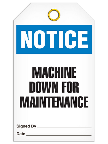 NOTICE - Machine Down For Maintenance