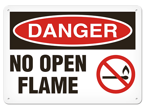 DANGER - No Open Flame Safety Sign