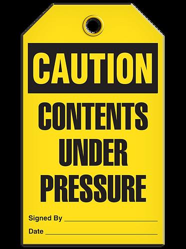 CAUTION - Contents Under Pressure