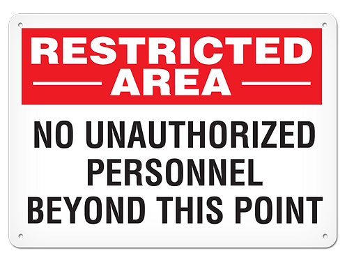 Restricted Area No Unauthorized Personnel Sign
