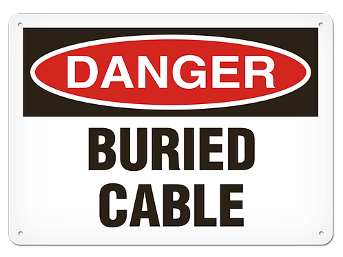 DANGER - Buried Cable Safety Sign