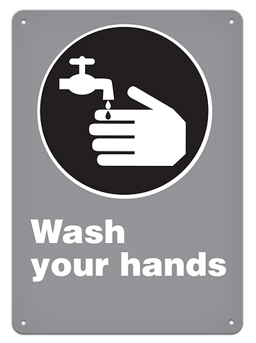 MANDATORY - Wash Your Hands