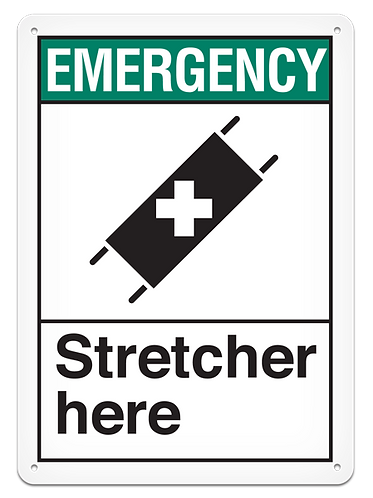 EMERGENCY - Stretcher Here
