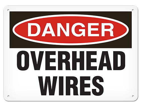 DANGER - Overhead Wires