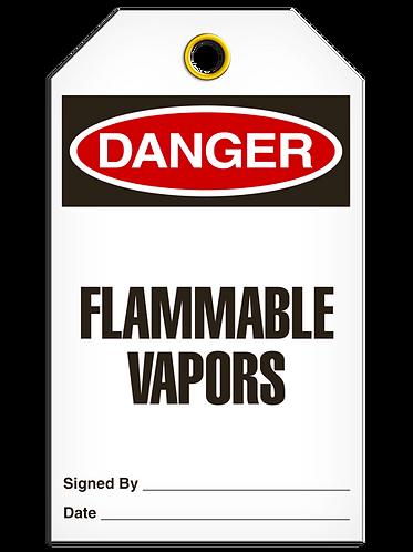 DANGER - Flammable Vapors