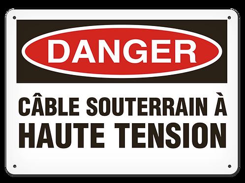 DANGER - Câble souterrain à haute tension Safety Sign