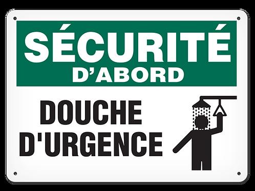 SÉCURITÉ D'ABORD - Douche d'urgence Safety Sign