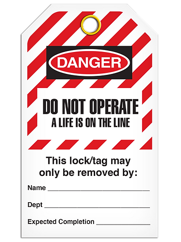 LOCKOUT TAG - Do Not Operate A Life Is On The Line - Hazard Stripe