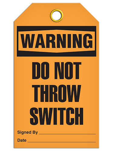WARNING - Do Not Throw Switch