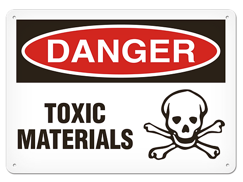DANGER - Toxic Materials Safety Sign
