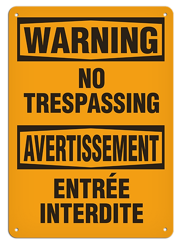 BILINGUAL WARNING - No Trespassing