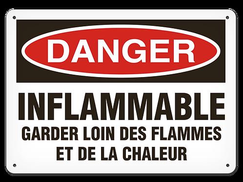 DANGER - Inflammable garder loin des flammes et de la chaleur Safety Sign