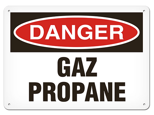 DANGER - Gaz propane Safety Sign