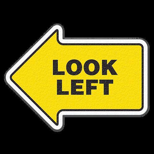 Look Left Floor Sign