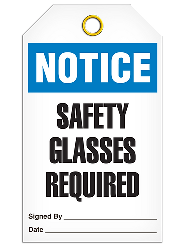 NOTICE - Safety Glasses Required