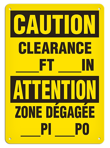 BILINGUAL CAUTION - Clearance __ FT __IN