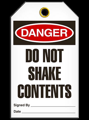 DANGER  -  Do Not Shake Contents
