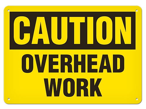 Caution - Overhead Work