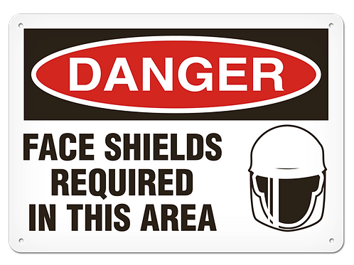 DANGER - Face Shields Required In This Area Safety Sign