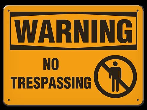 WARNING - No Trespassing