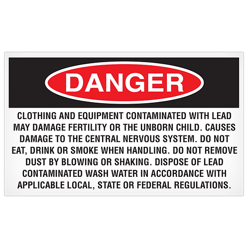 DANGER - Clothing and Equipment Contaminated with Lead