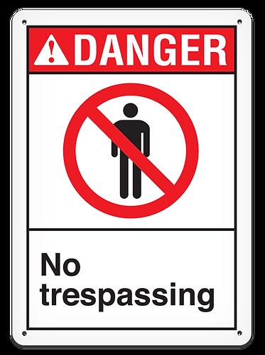DANGER - No Trespassing