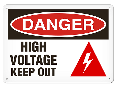DANGER - High Voltage Keep Out Safety Sign