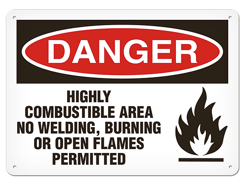 DANGER - Highly Combustible Area Safety Sign