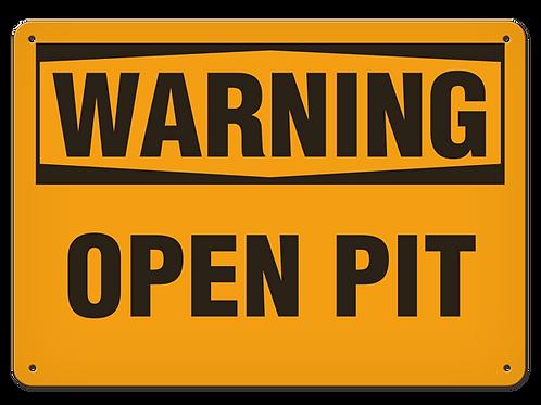 WARNING - Open Pit