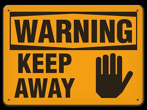 WARNING - Keep Away