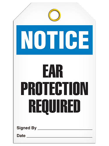 NOTICE - Ear Protection Required