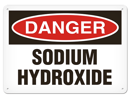 DANGER - Sodium Hydroxide Safety Sign