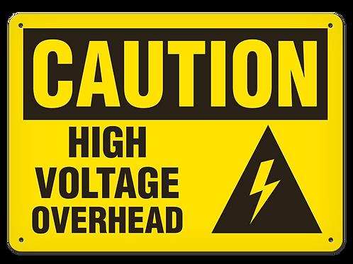 Caution - High Voltage Overhead