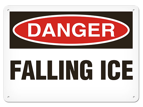 DANGER - Falling Ice Safety Sign