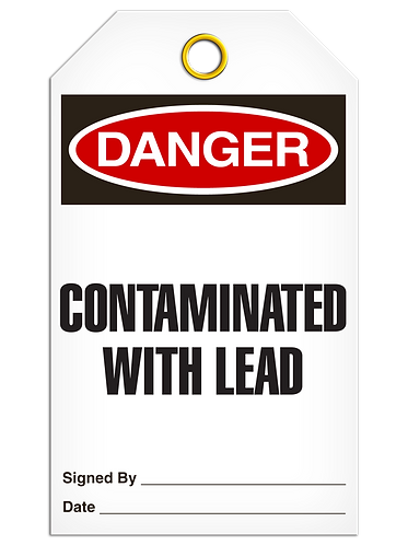 DANGER  -  Contaminated With Lead