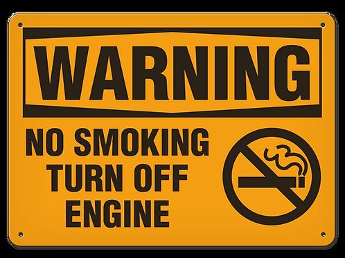 WARNING - No Smoking Turn Off Engine