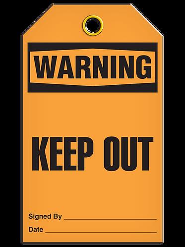 WARNING - Keep Out