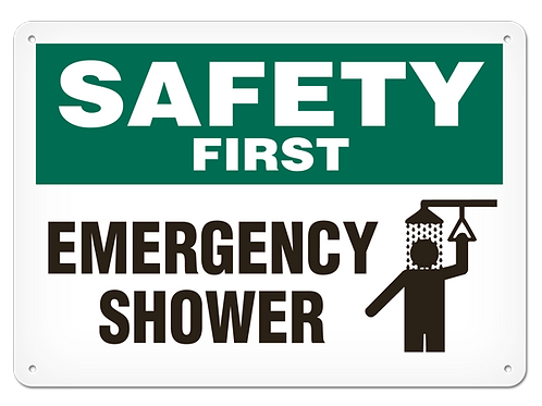 SAFETY FIRST - Emergency Shower