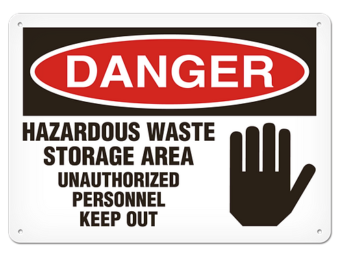 DANGER - Hazardous Waste Storage Area Safety Sign