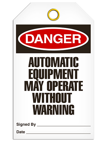 DANGER - Automatic Equipment May Operate Without Warning