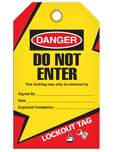 LOCKOUT TAG - Do Not Enter