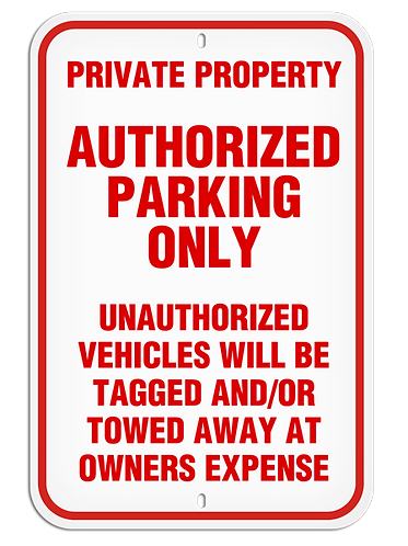 PARKING LOT SIGN -  Authorized Parking Only....