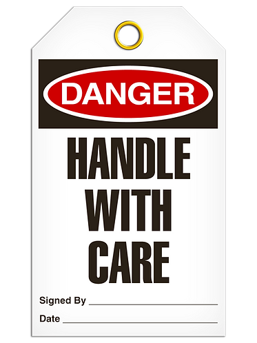 DANGER  -  Handle With Care