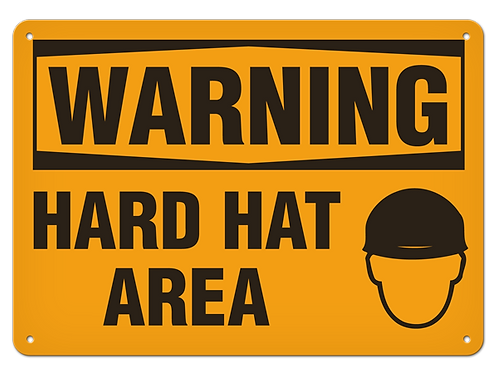 WARNING - Hard Hat Area