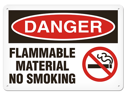 DANGER - Flammable Material No Smoking Safety Sign